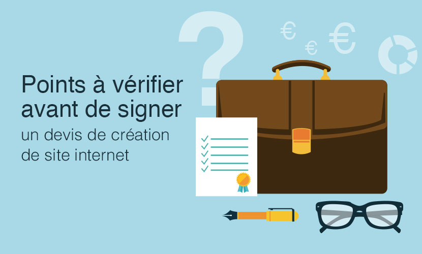 dd3a1bc5259 11 vérifications avant de signer un devis de création de site internet