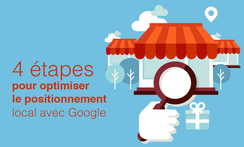 4 étapes pour optimiser le positionnement local avec Google