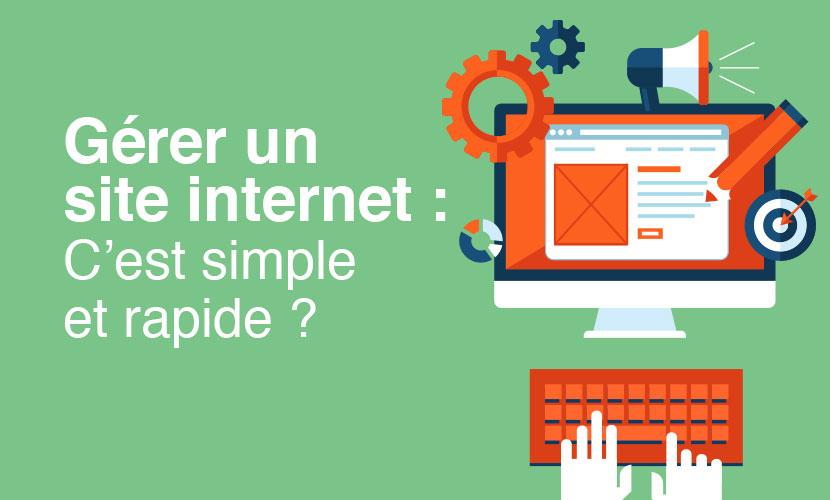 Gérer un site internet: c'est simple et rapide?