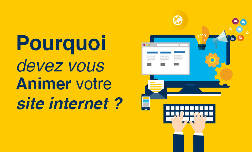 pourquoi animer son site internet