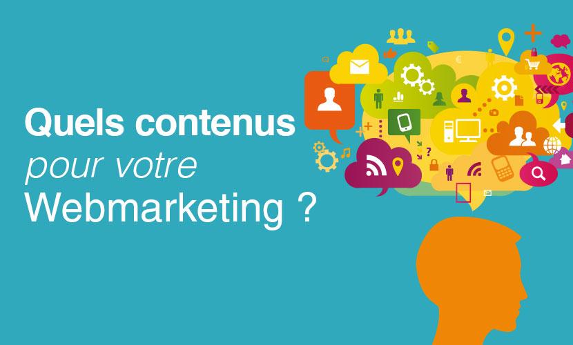 Quels contenus pour votre webmarketing ?