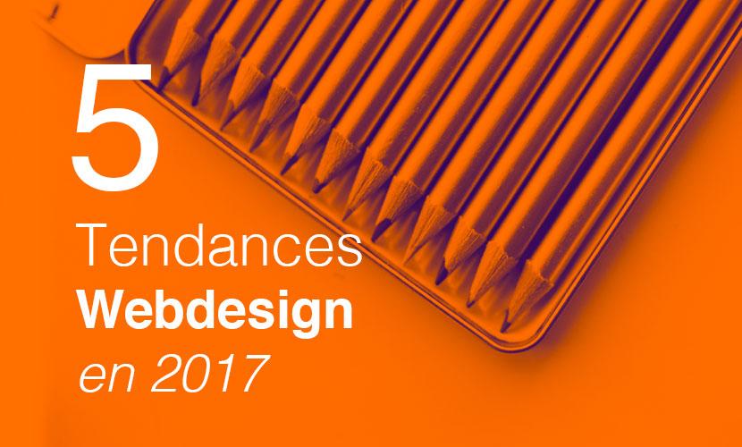 5 tendances en Webdesign pour 2017