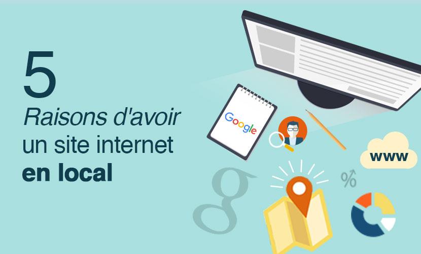 5 raisons d'avoir un site internet en local