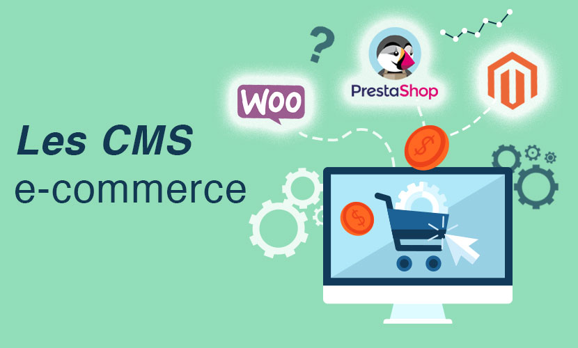 Les CMS e-commerce
