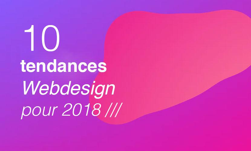 10 Tendances webdesign pour 2018