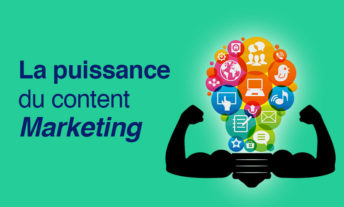 La puissance du Content Marketing