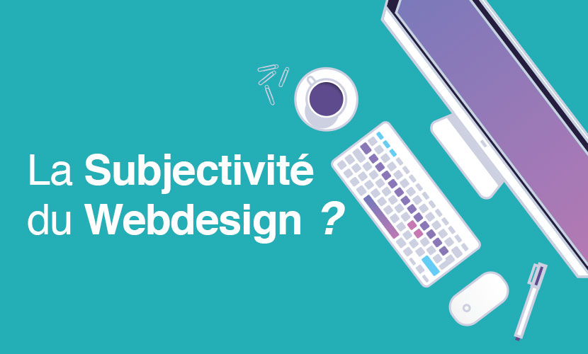 La Subjectivité du Webdesign