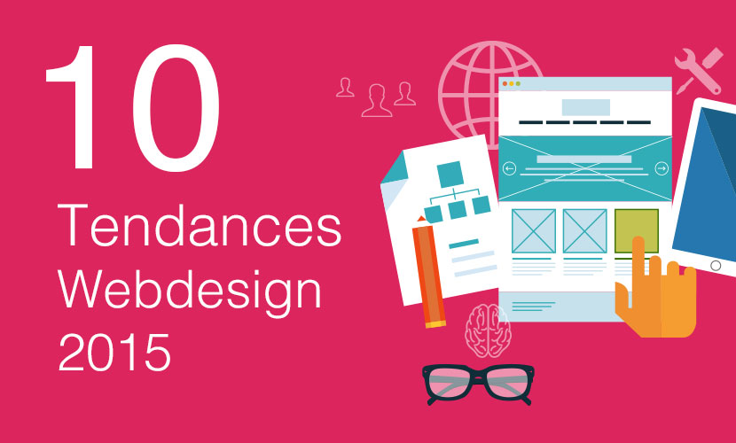 10 tendances du Webdesign en 2015