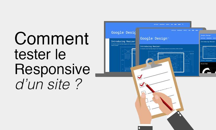 Comment tester le Responsive d'un site ?