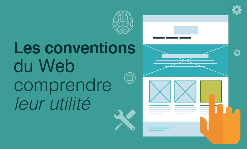 Les conventions du web, comprendre leur utilité