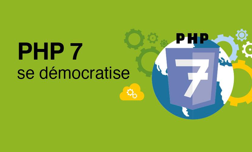 PHP 7 se démocratise