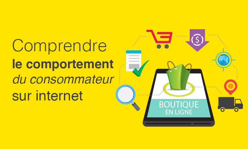 Comprendre le comportement du consommateur sur internet