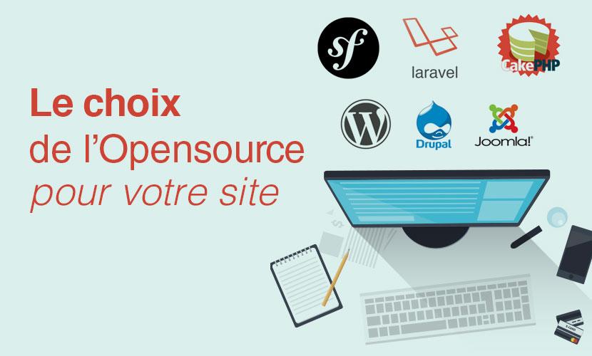 Le choix de l'Opensource pour votre site