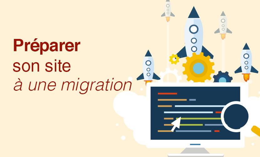Préparer son site internet à une migration