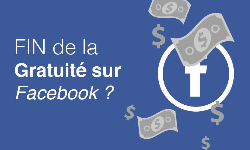 La fin de la gratuité sur Facebook ?