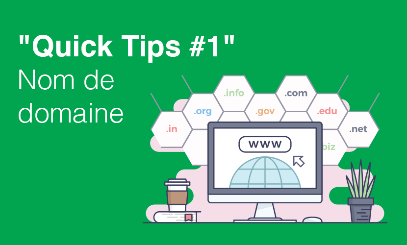 «Quick Tips #1» Nom de domaine