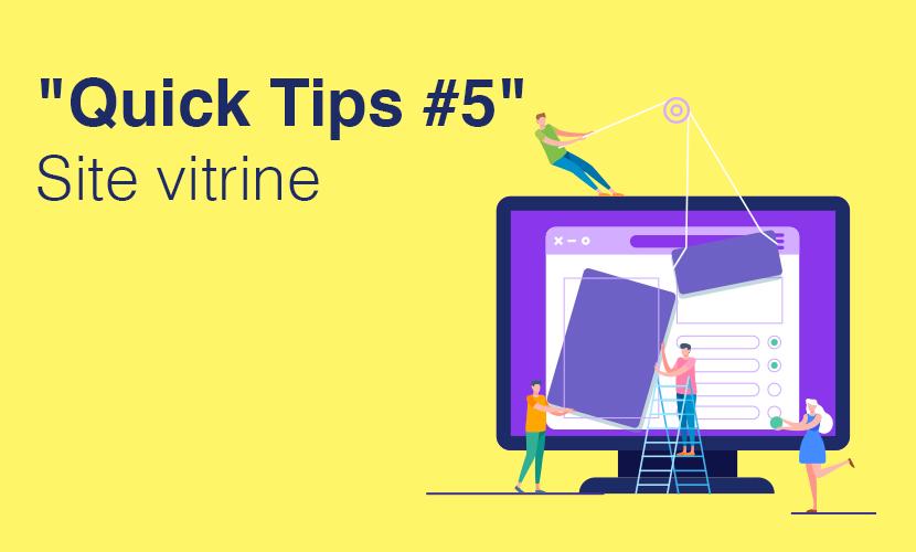 """Quick Tips #5"" Site vitrine"