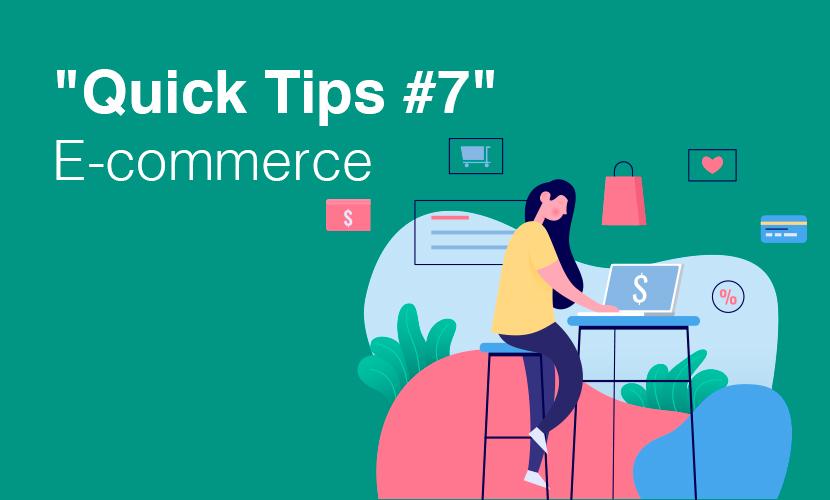 """Quick Tips #7"" E-Commerce"